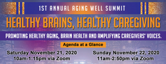 header for Aging Well Summit: Healthy Brains, Healthy Caregiving